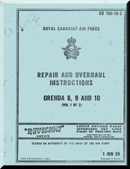 Orenda Tr.5 -  8, 9, 10  Aircraft Jet Engines Repair and Overhaul  Manual  ( English Language ) RCAF EO 10B-10-3