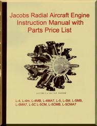 Jacobs L-4, M, MB MA7 , L-5 M MB MA7 L-5C   Aircraft Engine Instruction with Parts price Manual  ( English Language )