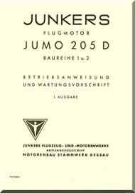 Junkers Flugzeug- und Motorenwerke A.G. Jumo  205 D Aircraft Engine Technical  Manual  ( German Language )  Betriebsanweisung und Wartungsvorschrift - 413130 e Be