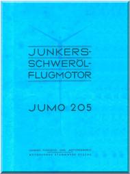 Junkers Flugzeug- und Motorenwerke A.G. Jumo  205 Aircraft Engine Technical   Brochure Manual  ( German Language )  Schwerol Flugmotor  -