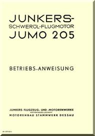 Junkers Flugzeug- und Motorenwerke A.G. Jumo  205 C Aircraft Engine Technical  Manual  ( German Language )  Betriebs - Anweisung - JM 377125 e