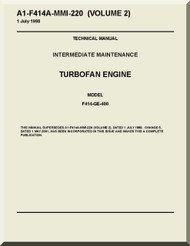 General Electric F414-GE-400  Aircraft Turbofan  Engine  Maintenance Manual  ( English  Language ) -A1-F414A-MMI-210 Volume 2