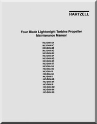 Hartzell Aircraft Propeller Four Blade Lightweigh Turbine Propeller Maintenance  Manual HC-DAN()