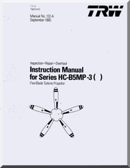 Hartzell Aircraft Propeller Instruction Manual  for HC-B5MP-3()   - 132A