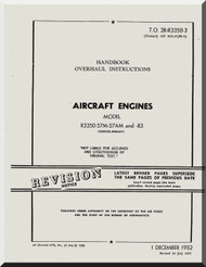 Wright R-3350  - 57M -57AM -83   Aircraft Engine Handbook Overhaul  Instructions  Manual  ( English Language )