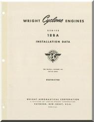 Wright Cyclone R-3550 18 BA Aircraft Engine Installation Data Manual
