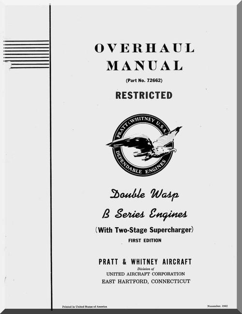 Pratt & Whitney R-2800 B Aircraft Engine Overhaul Manual
