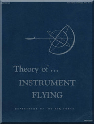 Aircraft Theory of ... Instrument Flying  Manual  - . AF 51-38