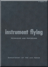 Aircraft Instrument Flying Technique and Procedure Manual  - . AF 51-37
