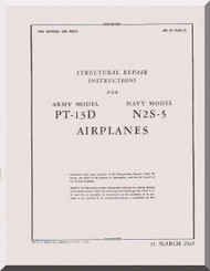 Stearman Structural Repair  Instructions for Army Model  P-13D, Navy Model N2S-5   T.O. 01-70AC-3
