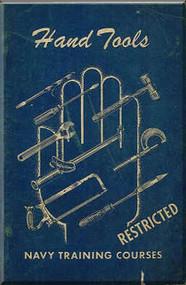 Aircraft Hand Tools  NAVY Training Courses Manual  - 1944 -1945