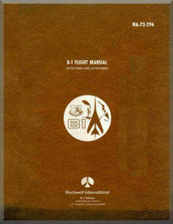 North American Aviation / Rockwell international B-1 A Aircraft  Flight  Manual Report NA-73-296