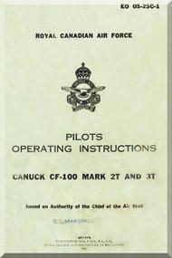 Avro CF-100 Mk 2T 3T Aircraft Pilots Operating instructions  Manual -  EO 05-25D-1