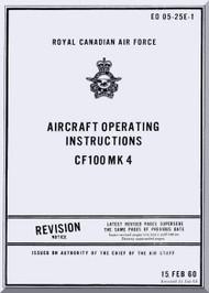 Avro CF-100 Mk 4 Aircraft Pilots Operating Instructions  Manual -  EO 05-25E-1 - 1960