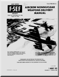 Northrop F-5  F  Aircraft Aircrew not Nuclear Weapons Delivery Manual T.O. 1F-5E-34-1-11, 1979