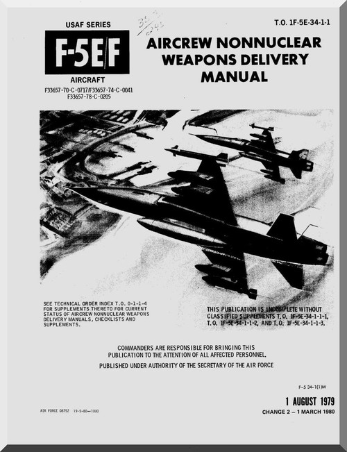 Northrop F-5 F Aircraft Aircrew not Nuclear Weapons