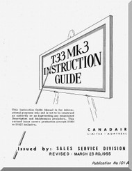 Canadair CL-30 T-33 Mk3  Aircraft Instruction Guide Manual