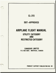Canadair CL-215  Aircraft  Airplane Flight  Manual Utility  and Restricted Category -  PSP 191