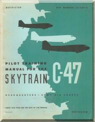 Douglas C-47 Pilot Training  Manual,  AAF 51-129-3 - 1944