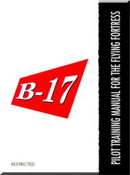 Boeing  B-17  Aircraft  Pilot Training Manual - 1944