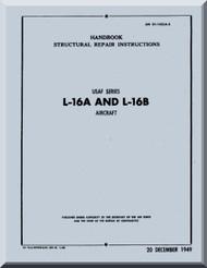 Aeronca L-16 A and L-16 B   Aircraft Structural Repair  Manual, No. 01-145LA-3,  1949