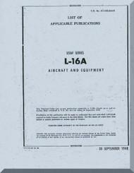 Aeronca L-16 A    Aircraft List of Applicable Publication  Manual, No. 01-145LAA-01,  1949