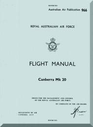 English Electric Canberra B(I) Mk.20 Aircraft Flight Manual -  ( English Language ) , Australian Air Publication. , 1962