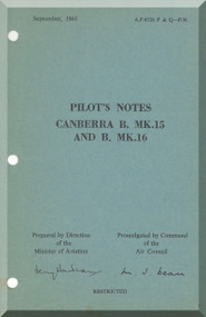 English Electric Canberra B Mk.15 ,16  Aircraft  Pilot's Notes Manual  AP 4326P