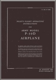 Bell P-39 D Aircraft Pilot's Flight Operating Instructions  Manual - T.O. 01-110FB-1 -  1941