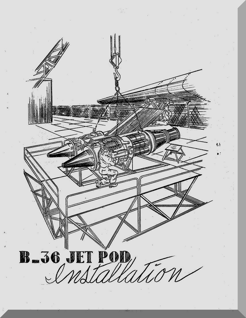 Convair B-36 Aircraft Jet Pod Installation Manual