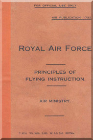 Royal Air Force Principles of Flying Instructions  Manual - A. P.  1732