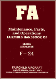 Fairchild F-24  ,  Maintenance, Parts and Operation Handbook Manual