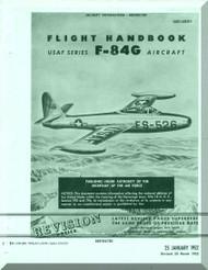Republic F-84 G Handbook  Flight Operating Instruction Manual AN. 01-65BJE-1  1952