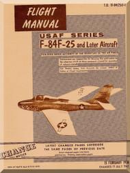 Republic F-84-F-25 and Later Aircraft Flight  Manual T.O. 01-84(25)F-1  -1958