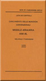 Alenia / Lockheed F-104 S Aircraft Check List Load Air to Air Missile    AIM-9L Manual, ( Italian Language ) AA 1F-104S / ASAM-33CL5
