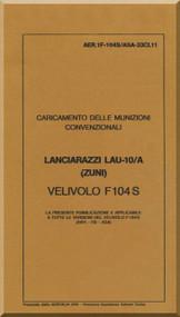 Aeritalia / Lockheed F-104 S Aircraft Check Loading  Conventional Rockets LAU-10/A  Manual, ( Italian Language ) AA 1F-104S / ASAM-33CL11