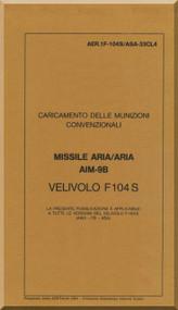 Aeritalia / Lockheed F-104 S Aircraft Check Loading  Air To Air Missile  AIM-98Manual, ( Italian Language ) AA 1F-104S / ASAM-33CL04