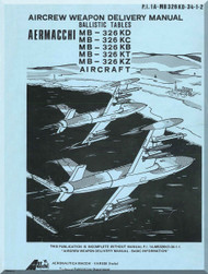 Aermacchi M-326 KD KC KB KT KZ Aircraft Balistic Weapon  Manual, ( English Language )