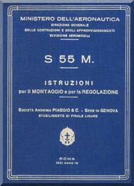 Savoia Marchetti S.55  M Aircraft Erection and Maintenance Manual,  Istruzioni per il Montaggio  e la Regolazione ( Italian Language ) ,