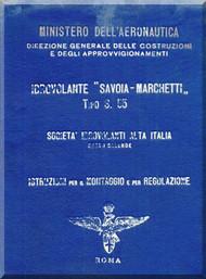 Savoia Marchetti S.55 Aircraft Erection and Maintenance Manual,  Istruzioni per il Montaggio  e la Regolazione ( Italian Language ) ,