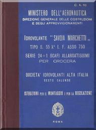 Savoia Marchetti S.55 Aircraft Erection and Maintenance Manual,  Istruzioni per il Montaggio  e la Regolazione ( Italian Language ) , 1933
