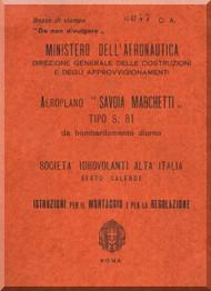 Savoia Marchetti S.81 Aircraft Erection and Maintenance Manual,  Istruzioni per il Montaggio  e la Regolazione ( Italian Language ) , - 1935