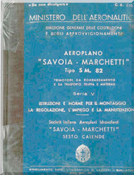 Savoia Marchetti S.M.82  Serie V Aircraft Erection and Maintenance Manual,  Istruzioni per il Montaggio  e la Regolazione ( Italian Language ) , C.A. 543