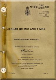 BAe / Septcat Jaguar Gr Mk I and T Mk 2 Aircraft  Flight Servicing Schedule   Manual -  ( English Language ) , 1984,  AP 101B-3101- 6b1