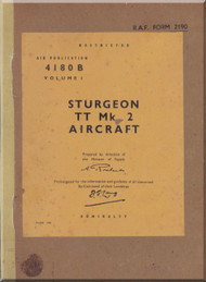 Short Sturgeon T T Mk.2 Aircraft  Service Manual AP 4180 B Volume 1