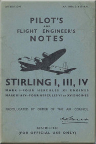 Short Stirling  Mk. III IV  Aircraft  Pilot's  Notes Manual AP 1660 A  C D
