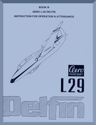 Aero Vodochoy L-29 Delfin Aircraft Operation & Attendance Manual