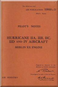 Hawker Hurricane II A, B, C, D IV Aircraft  Pilot's Notes Manual