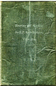 A. V. Roe Avro 504 Aircraft Erecting and Alligning  Manual -  1918