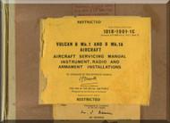 A.  V. Roe Avro Vulcan  B Mk.1 & Mk.1A  Aircraft Service  Manual - 101B-1901-1C , 1967